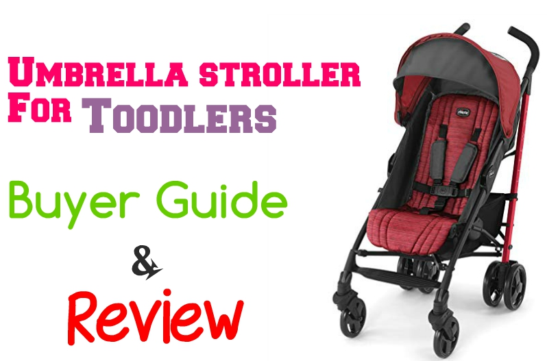 umbrella stroller for toddler