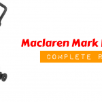 Maclaren Mark II Stroller [Unbiased Review]