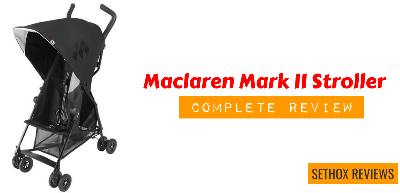 Wondrous Maclaren Mark Ii Stroller Review Features 2019 Gmtry Best Dining Table And Chair Ideas Images Gmtryco