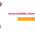 Graco LiteRider Click Connect Stroller [Complete Review]
